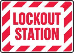 - Safety Sign: Lockout Station