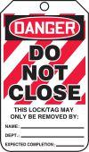 - OSHA Danger Safety Tag: Do Not Close