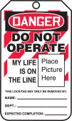 - OSHA Danger Lockout Tagout Tags: Do Not Operate - My Life Is On The Line