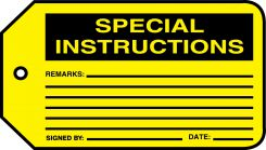 - Safety Tag: Special Instructions