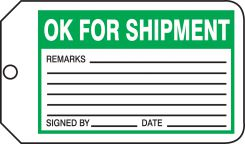- Safety Tag: OK For Shipment