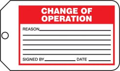 - Safety Tag: Change Of Operation