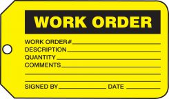 - Safety Tag: Work Order