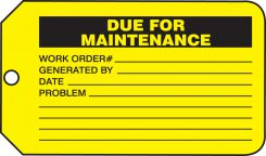 - Safety Tag: Due For Maintenance