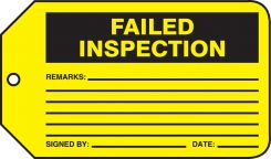 - Safety Tag: Failed Inspection