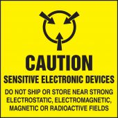 - Caution Safety Label: Sensitive Electronic Devices - Do Not Ship Or Store Near Strong Electrostatic, Electromagnetic, Magnetic Or Radioactive Fields