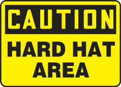 - Contractor Preferred OSHA Caution Safety Sign: Hard Hat Area