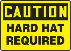 - Contractor Preferred OSHA Caution Safety Sign: Hard Hat Required