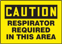 - Contractor Preferred OSHA Caution Safety Sign: Respirators Required In This Area