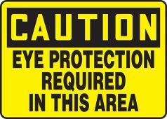 - OSHA Caution Safety Sign: Eye Protection Required In This Area
