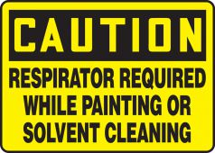 - OSHA Caution Safety Sign: Respirator Required While Painting Or Solvent Cleaning