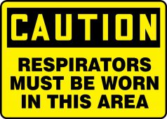 - OSHA Caution PPE Safety Sign: Respirators Must Be Worn In This Area