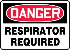 - Contractor Preferred OSHA Danger Safety Sign: Respirator Required