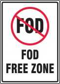 - Safety Sign: FOD Free Zone