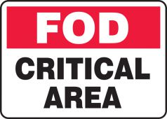 - FOD Safety Sign: Critical Area