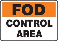 - FOD Signs: Control Area