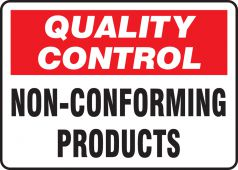 - Quality Control Safety Sign: Non-Conforming Products