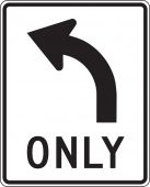 - Lane Guidance Sign: Left Turn Only (Arrow)