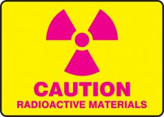 - Caution Safety Sign: Radioactive Materials