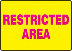 - Safety Sign: Restricted Area