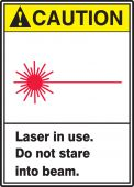 - ANSI Caution Safety Sign: Laser In use. Do Not Stare Into Beam.
