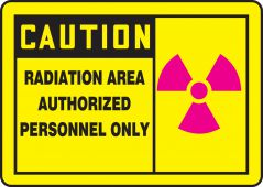 - OSHA Caution Safety Sign: Radiation Area - Authorized Personnel Only