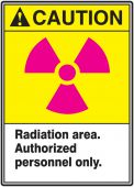 - ANSI Caution Safety Label: Radiation Area - Authorized Personnel Only