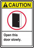 - ANSI Caution Safety Sign: Open This Door Slowly