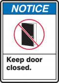 - ANSI Notice Safety Sign: Keep Door Closed