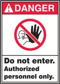 - ANSI Danger Safety Signs: Do Not Enter - Authorized Personnel Only