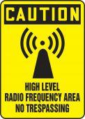 - OSHA Caution Safety Sign: High Level Radio Frequency Area - No Trespassing