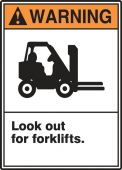 - ANSI Warning Safety Sign: Look Out For Forklifts