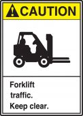 - ANSI Caution Safety Sign: Forklift Traffic. Keep Clear.