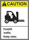 - ANSI Caution Safety Label: Forklift Traffic. - Keep Clear.