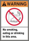 - ANSI Warning Safety Label: No Smoking Eating Or Drinking In This Area