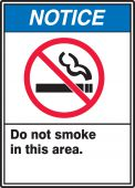 - ANSI Notice Safety Sign: Do Not Smoke In This Area