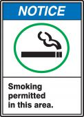- ANSI Notice Safety Sign: Smoking Permitted In This Area