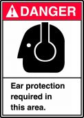 - ANSI Danger Safety Sign: Ear Protection Required In This Area.