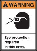 - ANSI Warning Safety Sign: Eye Protection Required In This Area