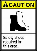 - ANSI Caution Safety Sign: Safety Shoes Required In This Area