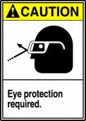 - ANSI Caution Safety Sign: Eye Protection Required