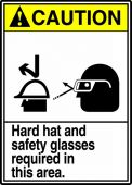 - ANSI Caution Safety Sign: Hard Hat And Safety Glasses Required In This Area