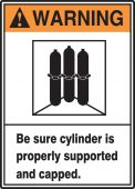- ANSI Warning Safety Sign: Be Sure Cylinder Is Properly Supported And Capped