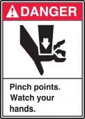 - ANSI Danger Equipment Label: Pinch Points - Watch Your Hands