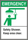 - Safety Label: Emergency - Safety Shower - Keep Area Clear
