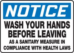 hand wash - OSHA Notice Safety Sign: Wash Your Hands Before Leaving As A Sanitary Measure In Compliance With Health Laws