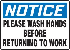 hand wash - OSHA Notice Safety Sign: Please Wash Hands Before Returning To Work