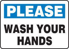 hand wash - Safety Sign: Please Wash Your Hands