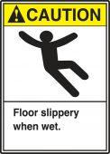 - ANSI Caution Safety Label: Floor Slippery When Wet