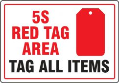 - Red Tag Safety Sign: 5s Red Tag Area - Tag All Items